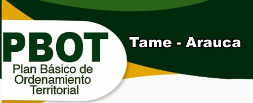 Proyecto del Plan Básico de Ordenamiento Territorial para Tame quedó en la fase de diagnóstico