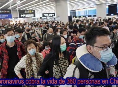Los muertos por coronavirus en China llegan a 360 y hay más de 16 mil casos confirmados