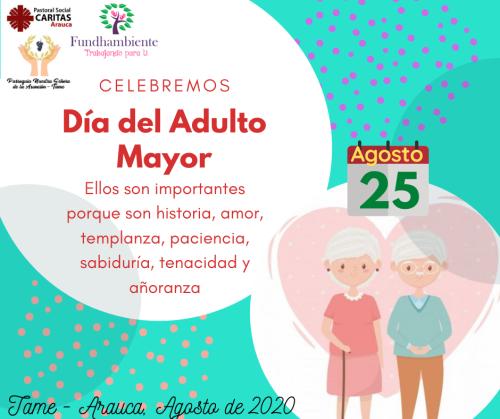 Celebración del día del Adulto Mayor en Tame, el día de mañana, participa enviando mensaje a tu abuel@