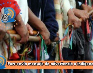 Advertencia envía Farc a indígenas de comunidades de Tame y Saravena que presuntamente atracan en la vía