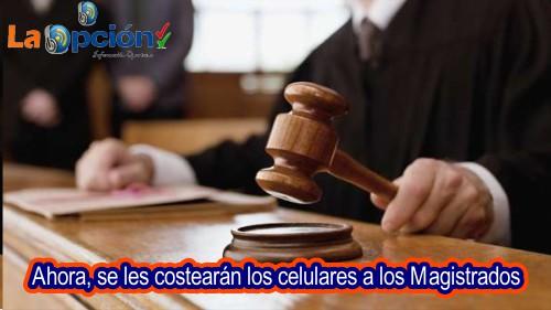 Magistrados Colombianos ahora recibirán líneas de telefonía celular, parece que el salario no les alcanza