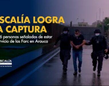 El Fiscal General de la Nación entregó detalle de las capturas realizadas a funcionarios públicos y representantes de organizaciones sociales del Departamento de Arauca por presunta vinculación con las disidencias de las farc